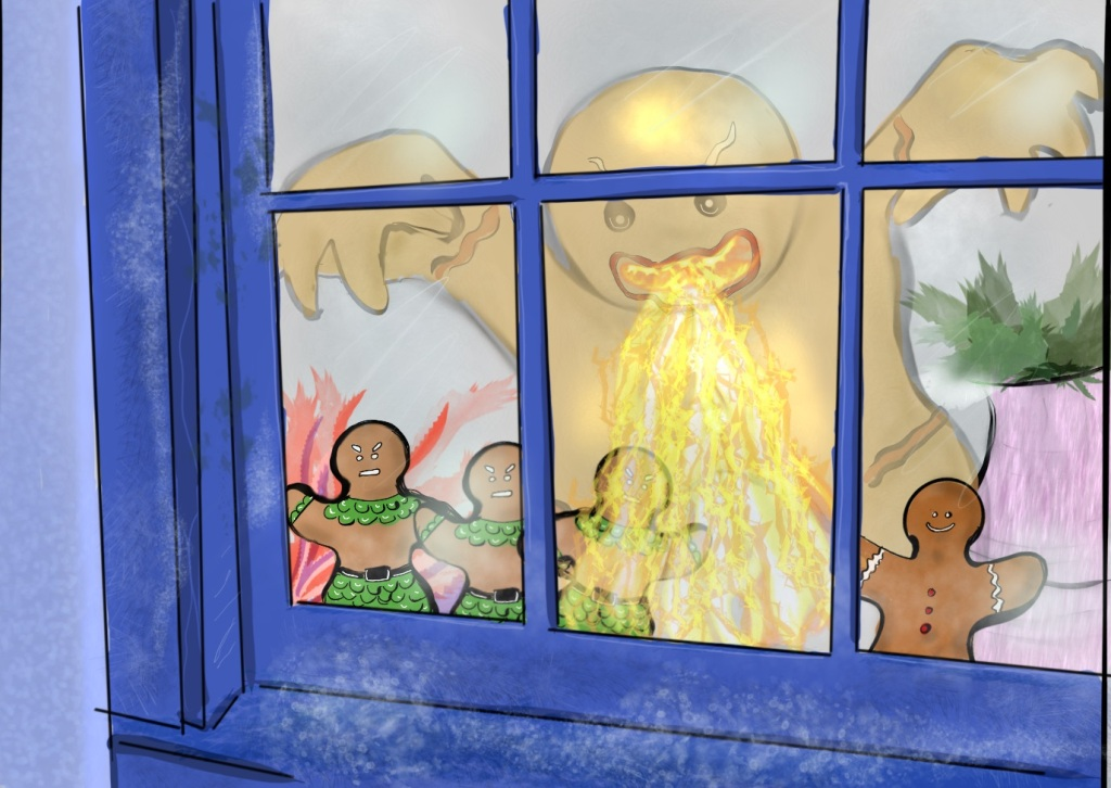 Digital drawing of a partial view through a window. Lined along the inside, looking out are four gingerbread men. Three of them are iced with decoration and look angry. The fourth is smiling. In the window's reflection is a giant gingerbread man wreaking havoc. His arms are raised and fingers curled down with menace. He is breathing fire down onto the ground.